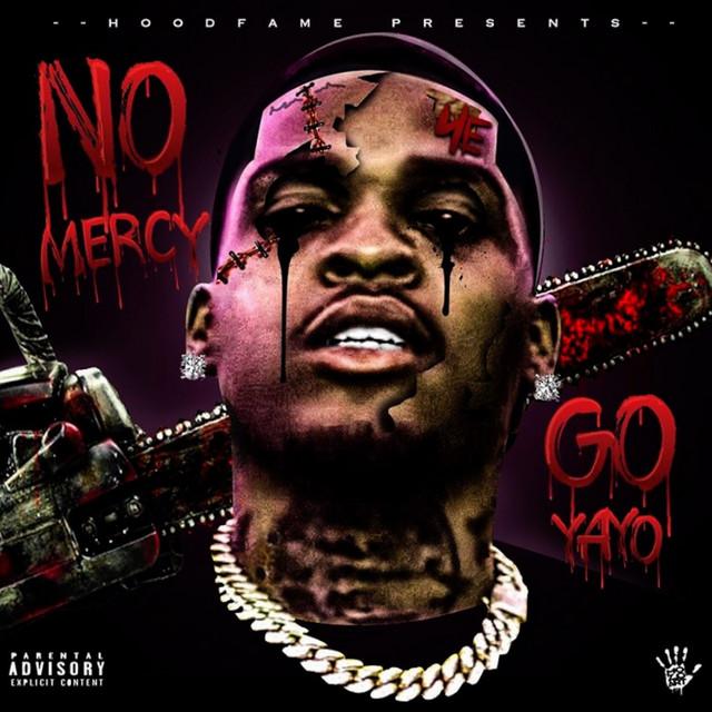 Go Yayo – No Mercy