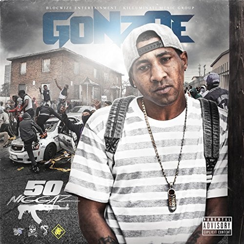 Gonzoe – 50 Niggaz