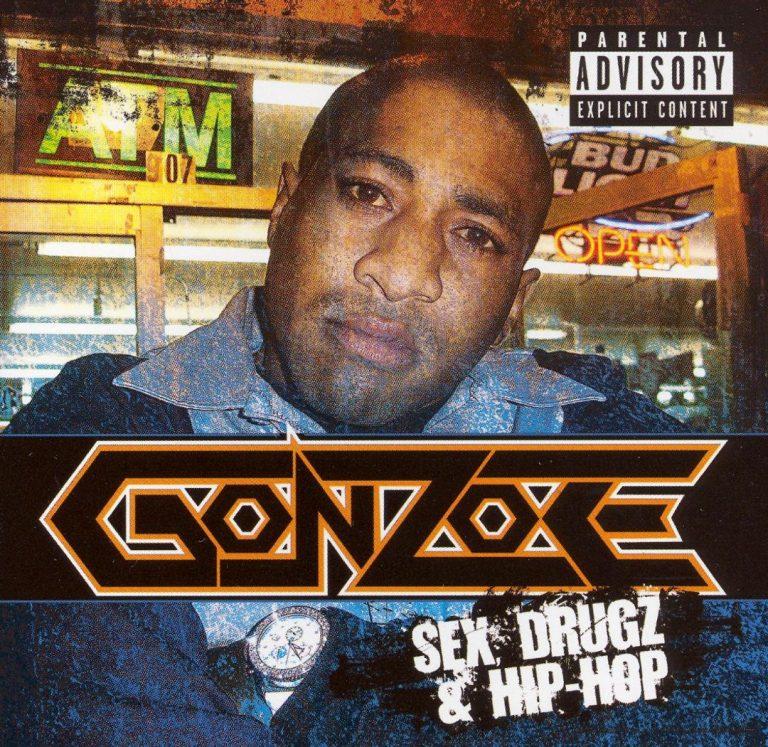 Gonzoe – Sex, Drugz & Hip-Hop