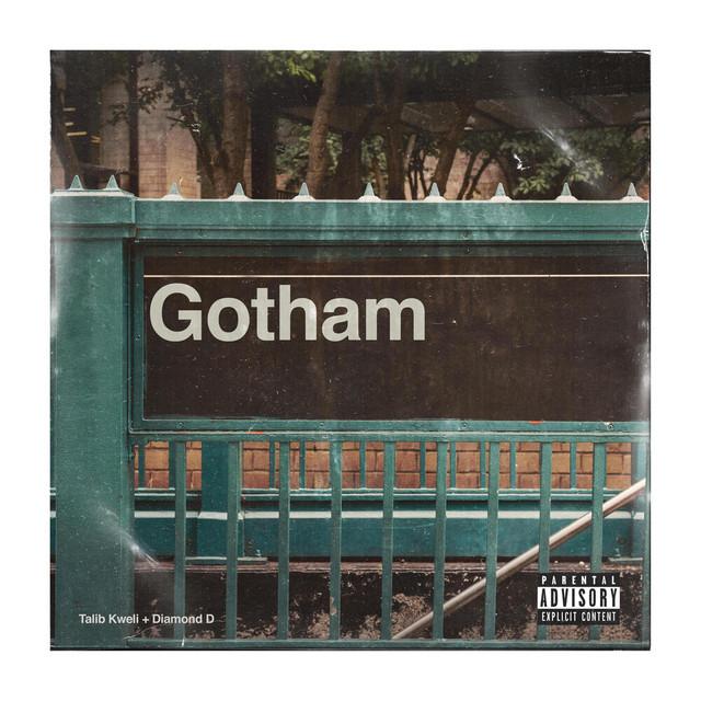 Gotham, Talib Kweli & Diamond D – Gotham