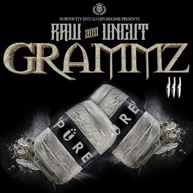Grammz – Raw & Uncut Grammz, Vol. 3