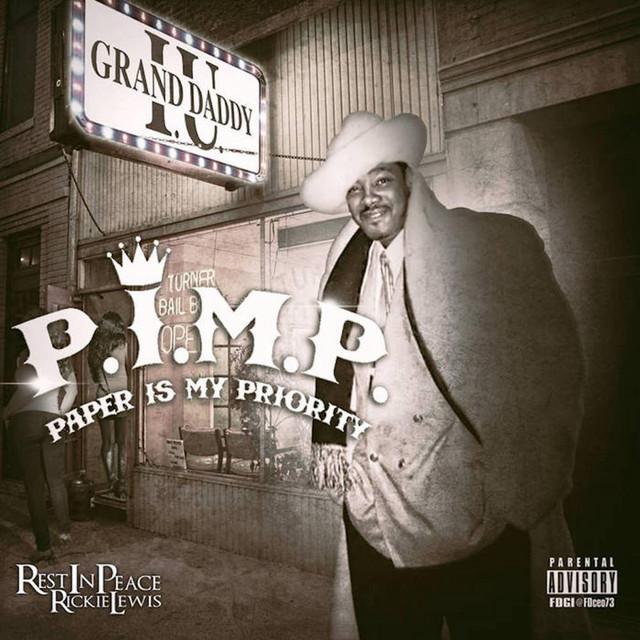 Grand Daddy I.U. – P.I.M.P. Paper Is My Priority