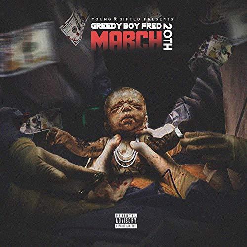 Greedy Boy Fred – March 20th