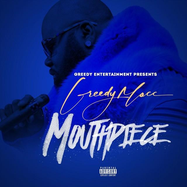 Greedy Macc – Mouth Piece