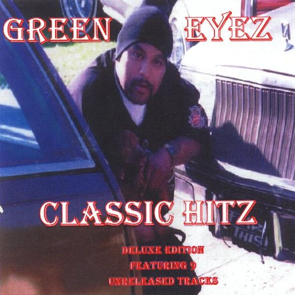 Green Eyez – Classic Hitz