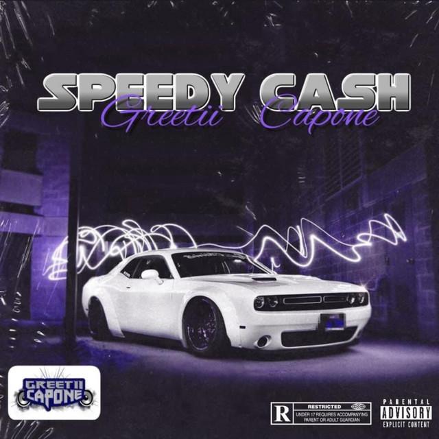 Greetii Capone – Speedy Cash