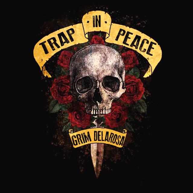 Grim Delarosa – Trap In Peace