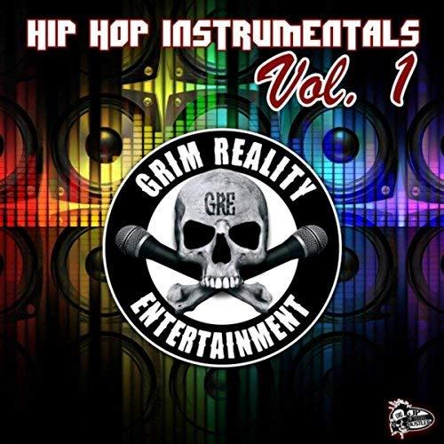 Grim Reality Entertainment – Hip Hop Instrumentals, Vol. 1