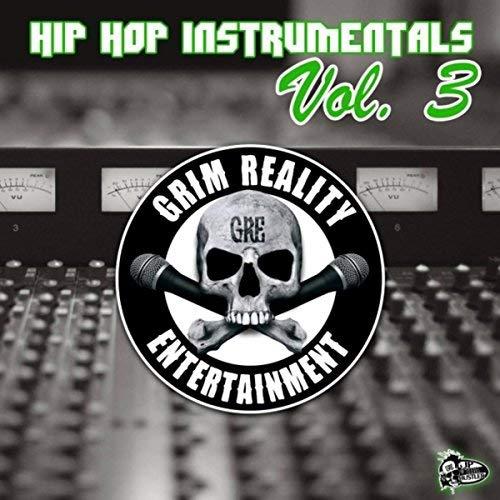 Grim Reality Entertainment - Hip Hop Instrumentals, Vol. 3