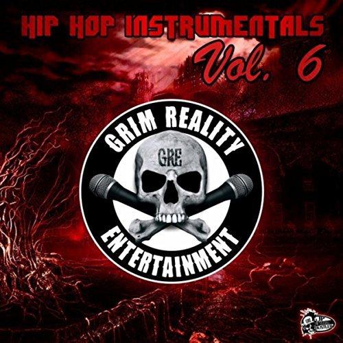 Grim Reality Entertainment – Hip Hop Instrumentals, Vol. 6