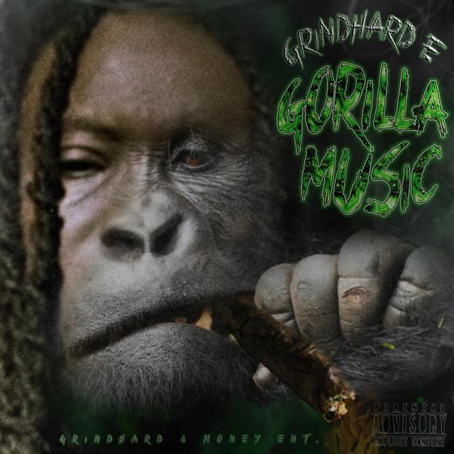GrindHard E – Gorilla Music