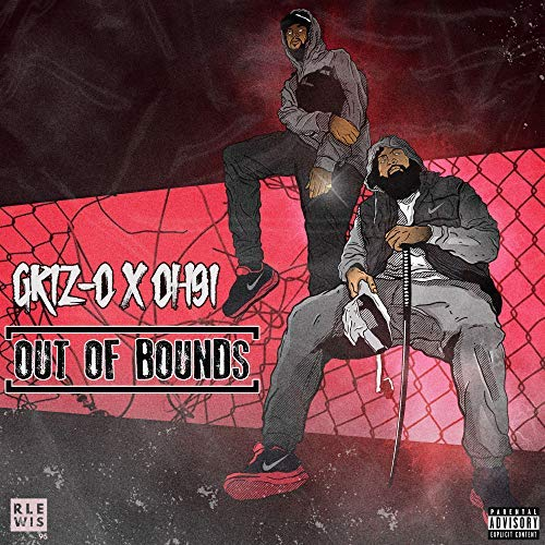 Griz-O & OH91 – Out Of Bounds