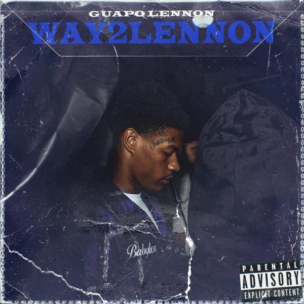 Guapo Lennon – Way2Lennon