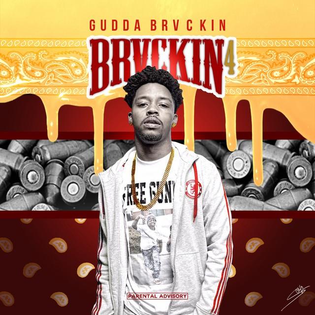 Gudda Brvckin – Brvckin 4