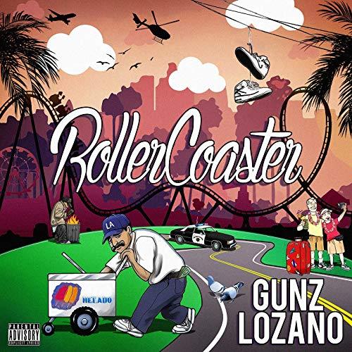 Gunz Lozano – Roller Coaster