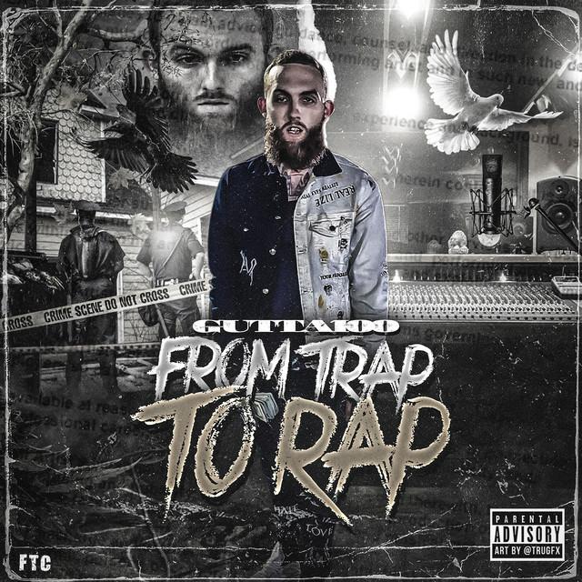Gutta100 – From Trap To Rap