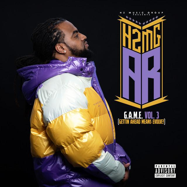 H2MG AR – G.A.M.E., Vol. 3 (Gettin Ahead Mean$ Evolve!)