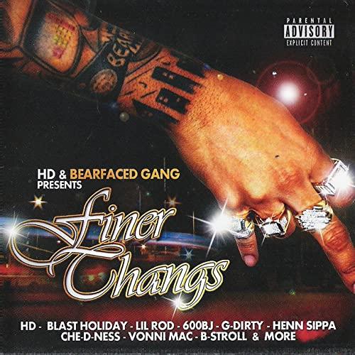 HD – Bearfaced Gang Presents: Finer Thangs