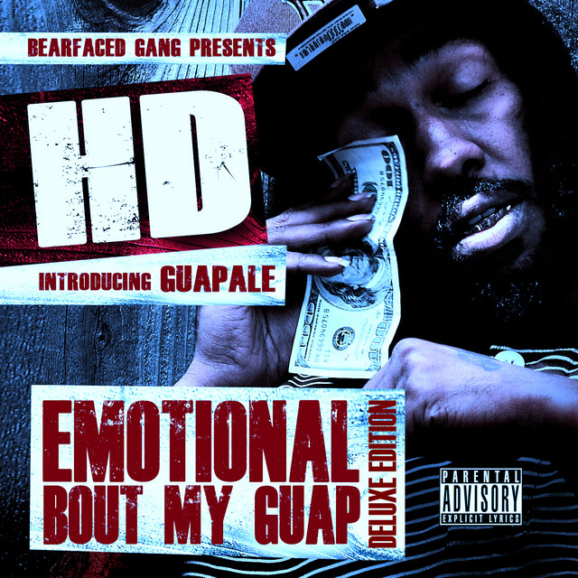 HD – Emotional Bout My Guap (Deluxe Edition)