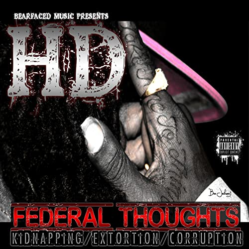 HD – Federal Thoughts (Kidnapping, Extortion & Corruption)