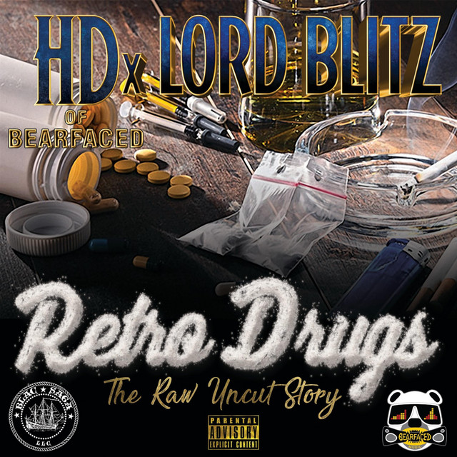 HD & Lord Blitz – Retro Drugs: The Raw Uncut Story