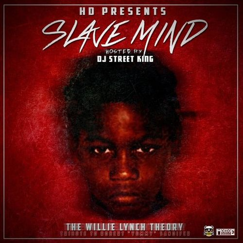 HD – Slave Mind: The Willie Lynch Theory