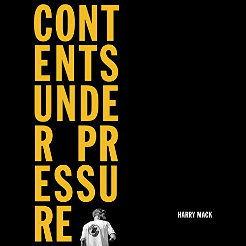 Harry Mack – Contents Under Pressure