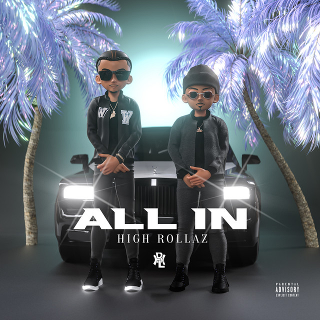 High Rollaz – All In