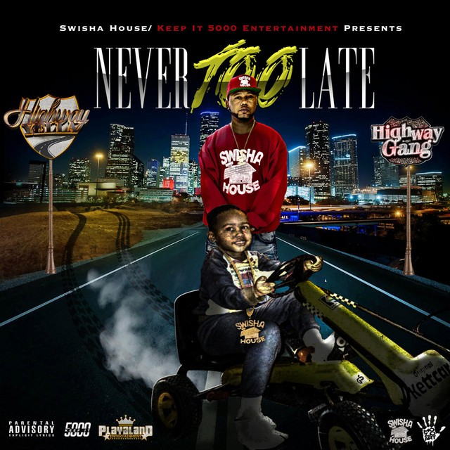 Highway Yella – Never Too Late (Deluxe Version)