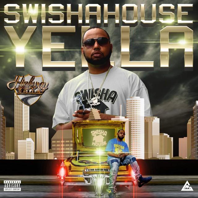 Highway Yella – Swishahouse Yella