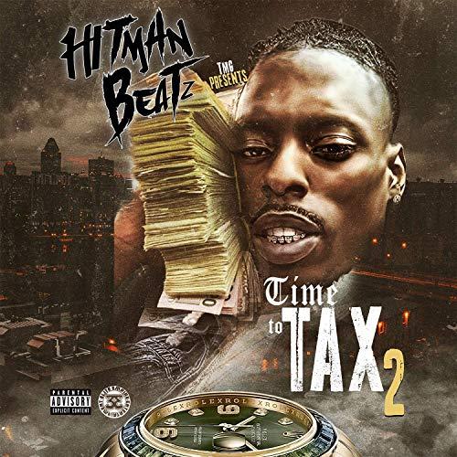 Hitman Beatz – Time To Tax 2