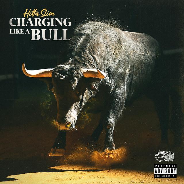 Hitta Slim – Charging Like A Bull