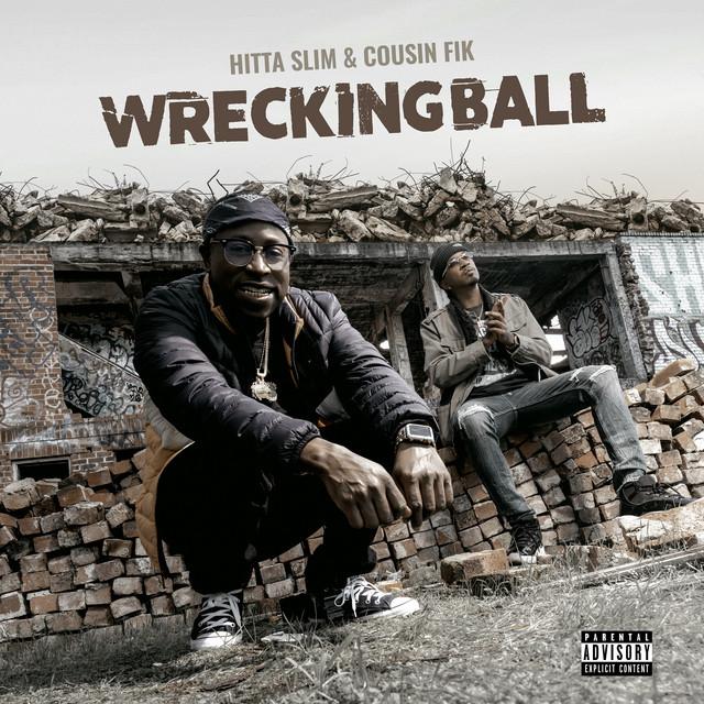 Hitta Slim & Cousin Fik – Wrecking Ball