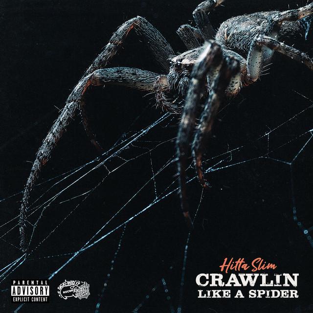 Hitta Slim – Crawlin Like A Spider