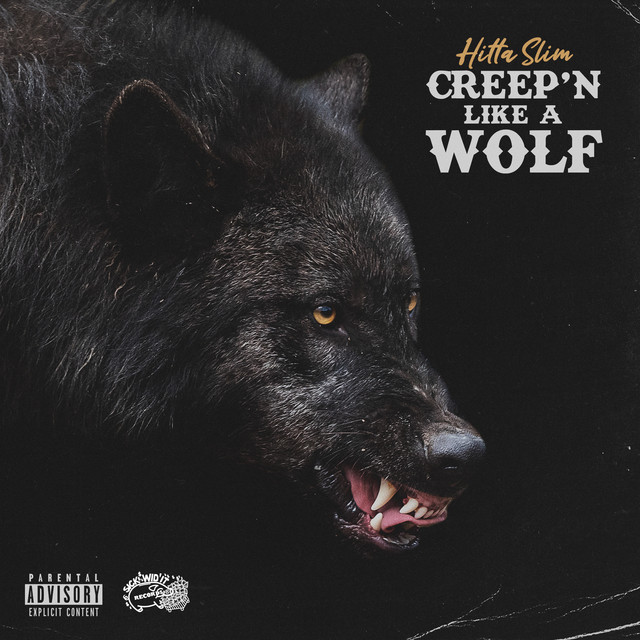 Hitta Slim – Creep'n Like A Wolf