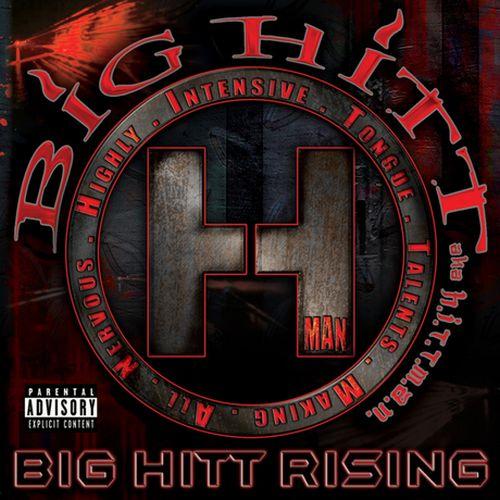 Hittman - Big Hitt Rising