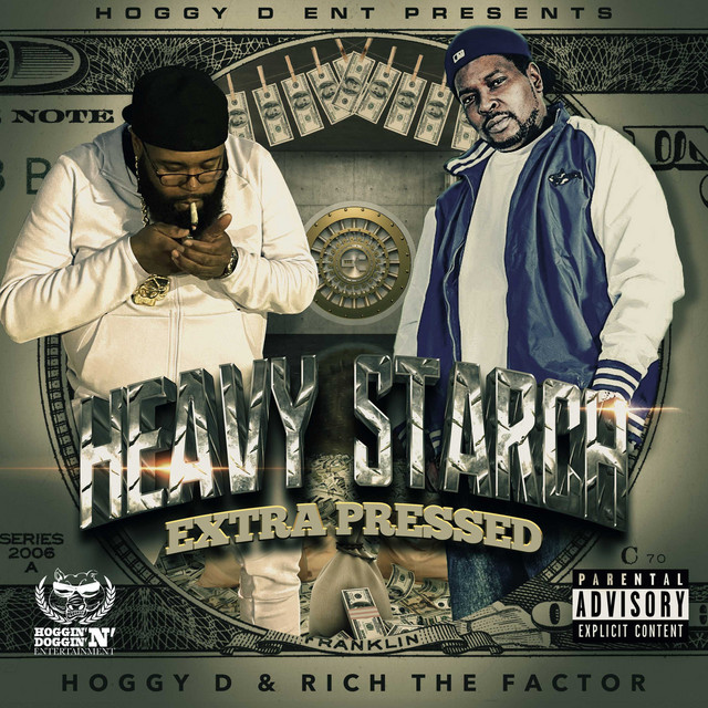Hoggy D & Rich The Factor – Heavy Starch Extra Pressed