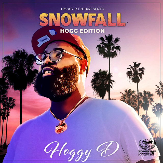 Hoggy D – Snowfall Hogg Edition