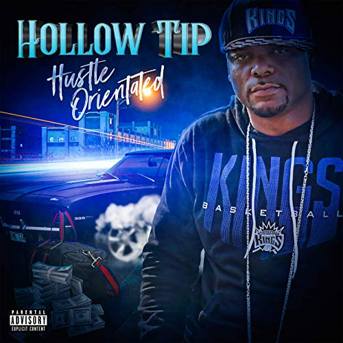 Hollow Tip – Hustle Orientated