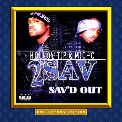 Hollow Tip & Mic-C – 2 Sav'd Out