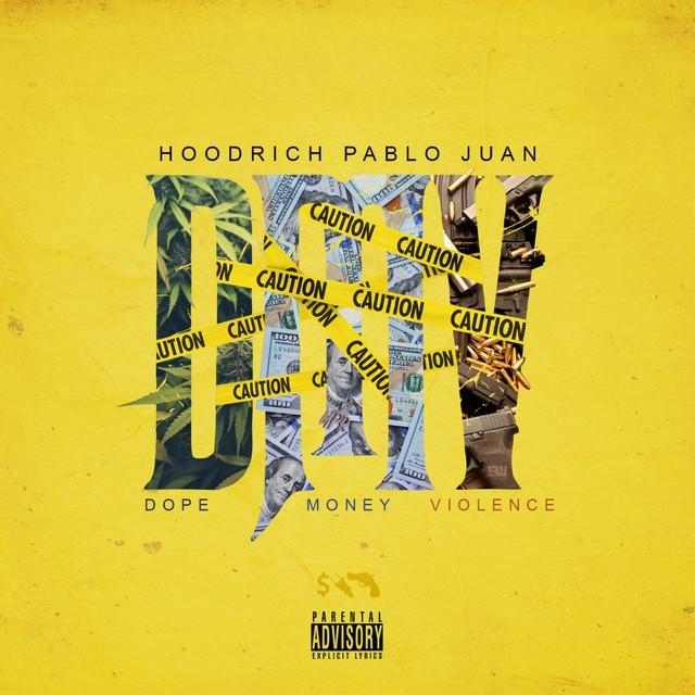 HoodRich Pablo Juan – DMV