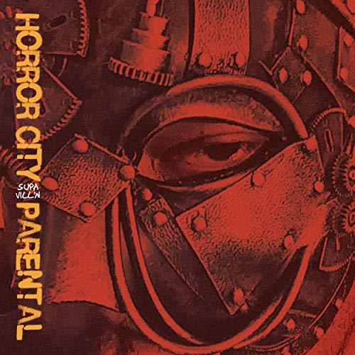 Horror City & Parental – Supa Vill'n (Deluxe Edition)