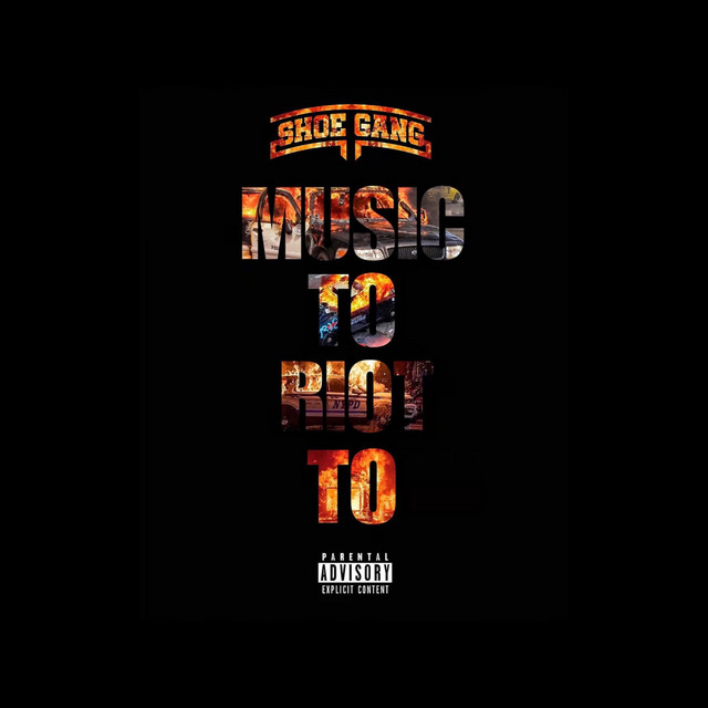 Horseshoe G.A.N.G. – Music To Riot To