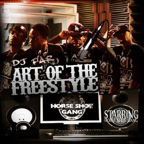 Horseshoe Gang – Art Of The Freestyle