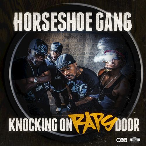 Horseshoe Gang – Knocking On Raps Door