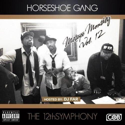 Horseshoe Gang - Mixtape Monthly, Vol. 12