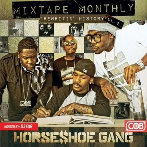 Horseshoe Gang – Mixtape Monthly, Vol. 2
