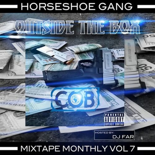 Horseshoe Gang – Mixtape Monthly, Vol. 7