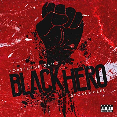 Horseshoe Gang & Spokewheel - Black Hero