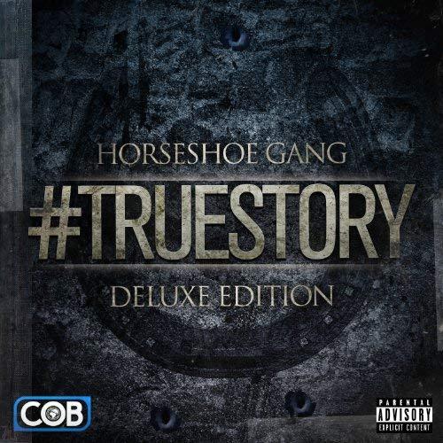 Horseshoe Gang – #TrueStory (Deluxe Edition)